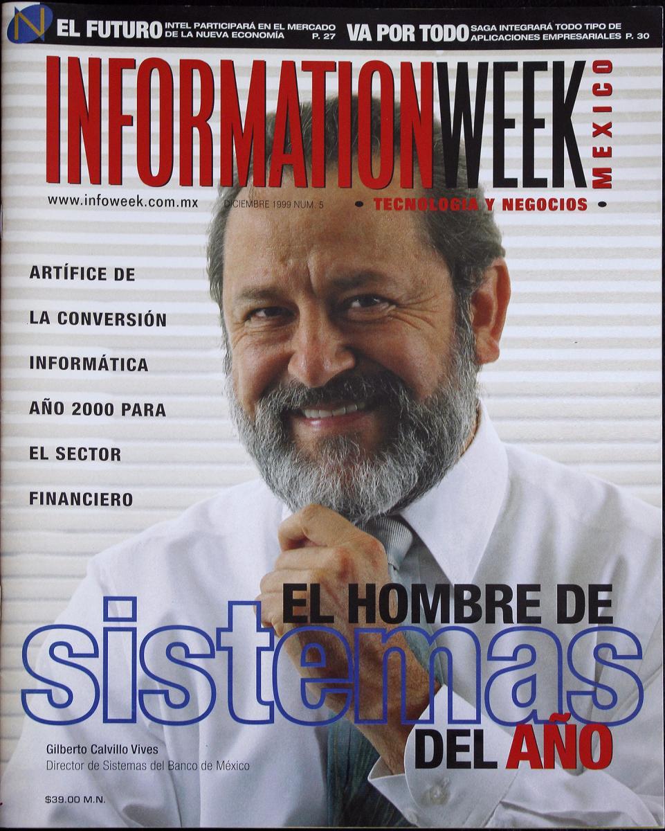 1999 - Gilberto Calvillo, director de Sistemas del Banco de México